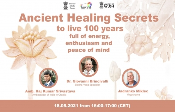 """Embassy AYUSH Cell's fortnightly online Session """"Ancient Healing Secret to live 100 years full of energy, enthusiasm & peace of mind"""" by Dr. Brincivalli, Siddha-Veda Specialist and Yogacharya Jadranko Miklec, who emphasised on following the old & simple knowledge of #Ayurveda for improving the human mind, health & immunity. About 50 participants attended the Session including Ayurveda expert from Japan Dr Sandya Okada. Recording of the Online Session: https://bit.ly/3wiGJ0a Passcode: v!?%Vbz4"""